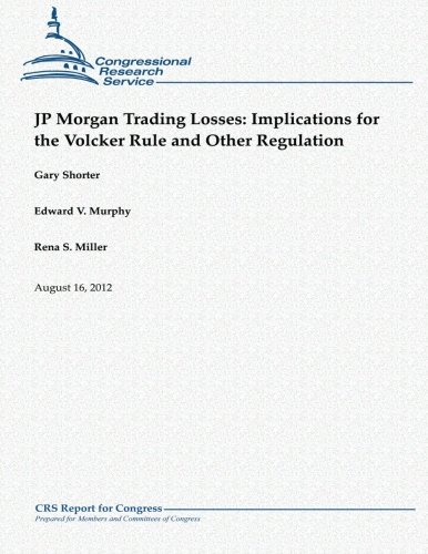 jp-morgan-trading-losses-implications-for-the-volcker-rule-and-other-regulation
