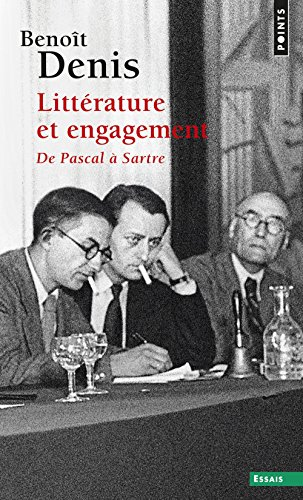 Litterature Et Engagement par Benoit Denis