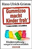 Gummizoo macht Kinder froh, krank und dick dann sowieso: Kinderern�hrung - was gut ist und was sch�dlich Bild