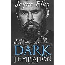 Dark Temptation (Dark Saints MC, Band 2)