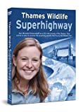 Thames Wildlife Superhighway [DVD] [2008]