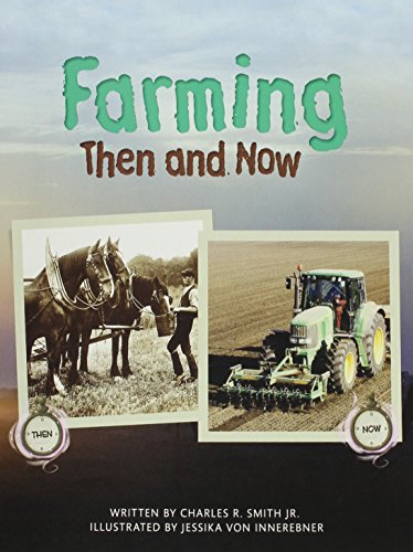 Farming Then & Now (Paperback) Copyright 2016
