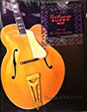 The Gibson Super 400: Art of the Fine Guitar by Thomas A. Van Hoose (1991-10-03)