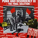 Punk And Disorderly /Vol.3 : The Final Solution