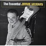 Essential Jimmie Vaughan