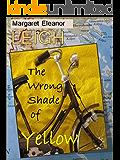 The Wrong Shade of Yellow (English Edition)