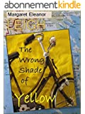 The Wrong Shade of Yellow (English Edition)