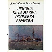 HISTORIA DE LA MARINA DE GUERRA ESPAÑOLA.