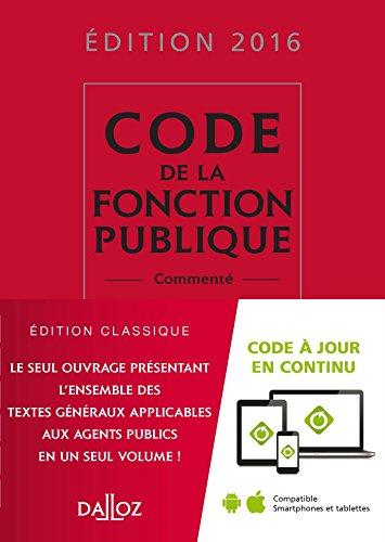 Code de la fonction publique 2016, commenté - 15e éd. par Serge Salon, Jean-Charles Savignac, Christelle de Gaudemont