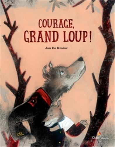 Courage, grand loup