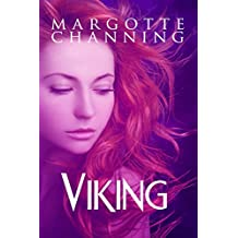 VIKING: A LOVE STORY, ABOUT PASSION, FANTASY, SEX AND VIKINGS (BERSERKERS AND SORCERESS Book 1) (English Edition)