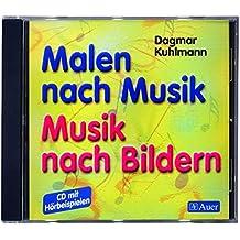 Malen nach Musik, Musik nach Bildern, 1 Audio-CD mit Hörbeispielen zum Buch