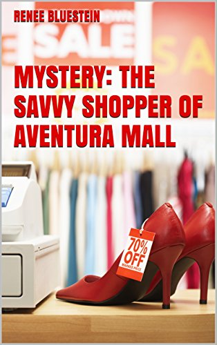 MYSTERY: THE SAVVY SHOPPER OF AVENTURA MALL (English Edition)