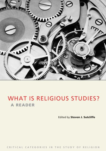 What is Religious Studies?: A Reader (Critical Categories in the Study of Religion)