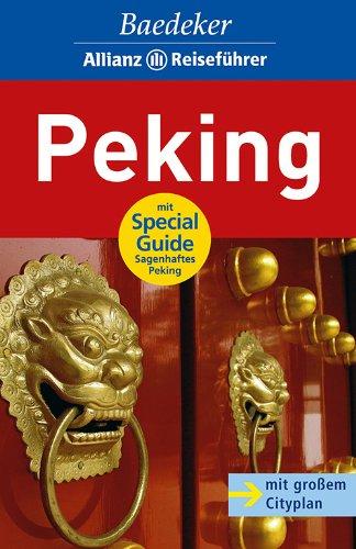 Baedeker Allianz Reiseführer Peking Allianz China