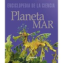 Planeta mar (Enciclopedia De La Ciencia)