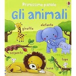 libro per bambini - primissime parole- gli animali