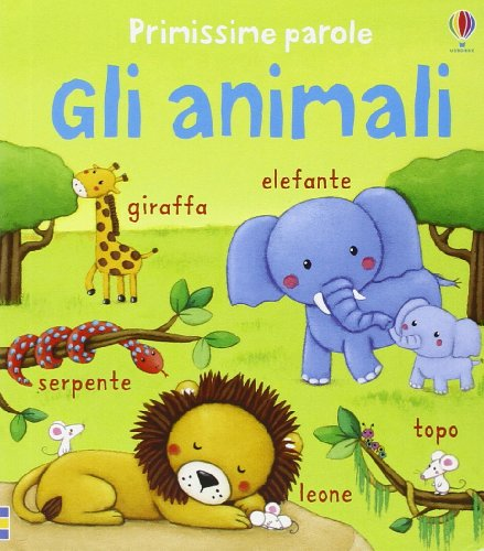 Gli animali. Primissime parole