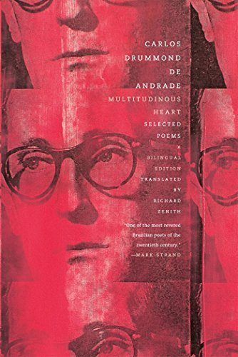 Multitudinous Heart: Selected Poems: A Bilingual Edition (Portuguese Edition) by Carlos Drummond de Andrade (2015-06-23)