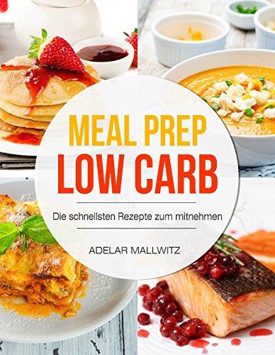 Meal Prep: Die schnellsten Rezepte zum mitnehmen