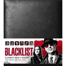 The Blacklist: Elizabeth Keen's Dossier by Paul Terry (2016-03-29)
