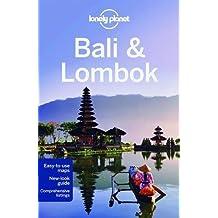 Bali and Lombok (Lonely Planet Bali & Lombok)
