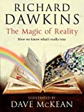 [The Magic of Reality: How We Know Whats Really True] (By: Richard Dawkins) [published: September, 2011]