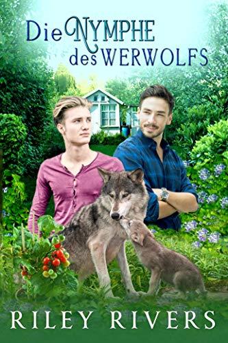 Die Nymphe des Werwolfs (Supernatural Suburbia 1)
