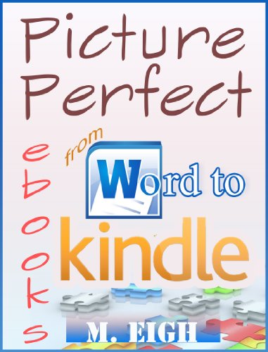 Picture Perfect eBooks: from Word to Kindle (English Edition ...