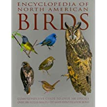 Encyclopedia of North American Birds by David Alderton (2010-10-09)