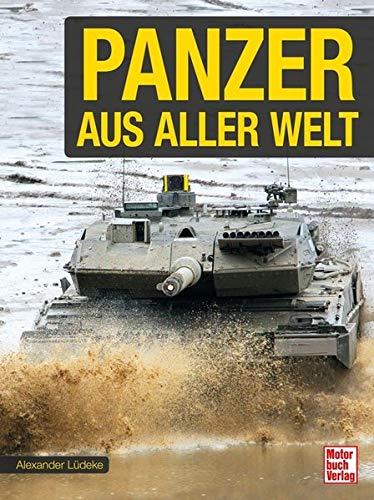 Panzer aus aller Welt (Welt Schiff 1 Krieg)