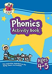 New Phonics Activity Book for Ages 4-5: Perfect for Catch-Up and Home Learning