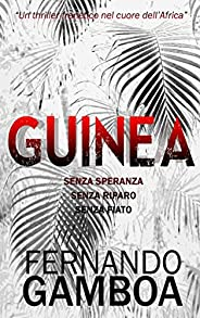 GUINEA: Oltre l'avven