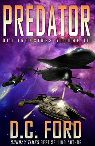 Predator (Old Ironsides Book 3) (English Edition) par D.C. Ford