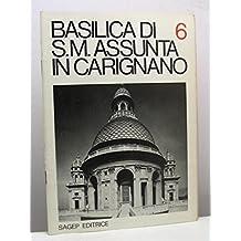 Basilica di S. Maria Assunta in Carignano - Guide di Genova, n. 6