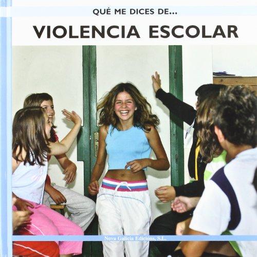 Violencia Escolar Que Me Dices (Que Me Dices De.../ What about...) por Manuel Armas Castro