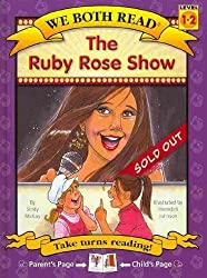 The Ruby Rose Show (We Both Read-Level 1-2(hardcover)) (We Both Read - Level 1-2 (Cloth)) by Sindy McKay (2010-12-15)