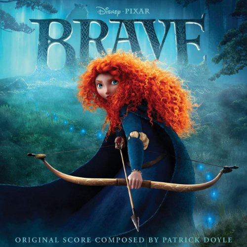 Brave (Original Motion Picture Soundtrack) (Brave Film-soundtrack)