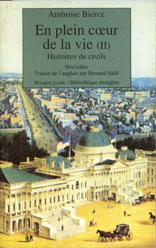 En plein coeur de la vie, tome 2 : Histoires de civils par Ambrose Bierce