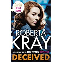 Deceived: THE BRAND NEW NOVEL. No one knows crime like Kray. (English Edition)
