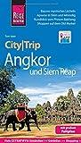 Reise Know-How CityTrip Angkor und Siem Reap: Reiseführer mit Faltplan und kostenloser Web-App - Tom Vater