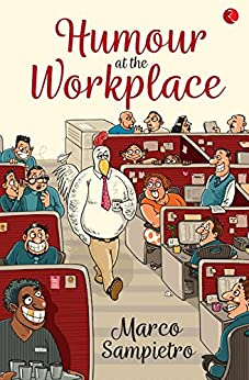 Humour at the Workplace by [Sampietro, Marco]