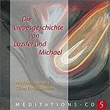 Die Liebesgeschichte von Luzifer & Michael - Kilian Bodhi Ameen
