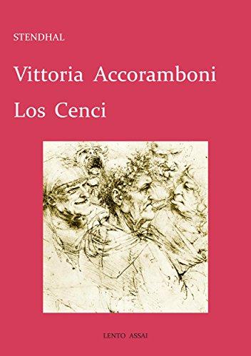Vittoria Accoramboni / Los Cenci