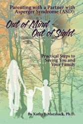 Out of Mind - Out of Sight: Parenting with a Partner with Asperger Syndrome (ASD)