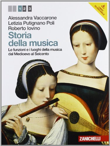 Storia della musica. Per le Scuole superiori. Con DVD-ROM. Con espansione online: 1