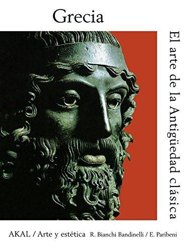 El arte en la Antigüedad clásica (Arte y estética) por Ranuccio Bianchi Bandinelli
