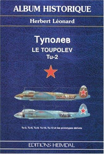 Le Toupolev, le TU-2 par Herbert Léonard