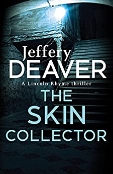 The Skin Collector: Lincoln Rhyme Book 11 par [Deaver, Jeffery]