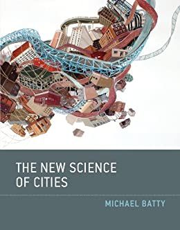 The New Science of Cities (MIT Press) (English Edition) par [Batty, Michael]